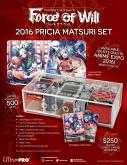 2016 Pricia Matsuri Set for Force of Will